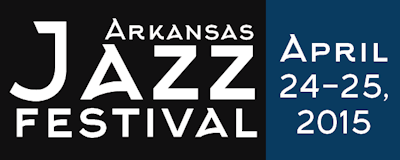 Arkansas Jazz Festival 2015